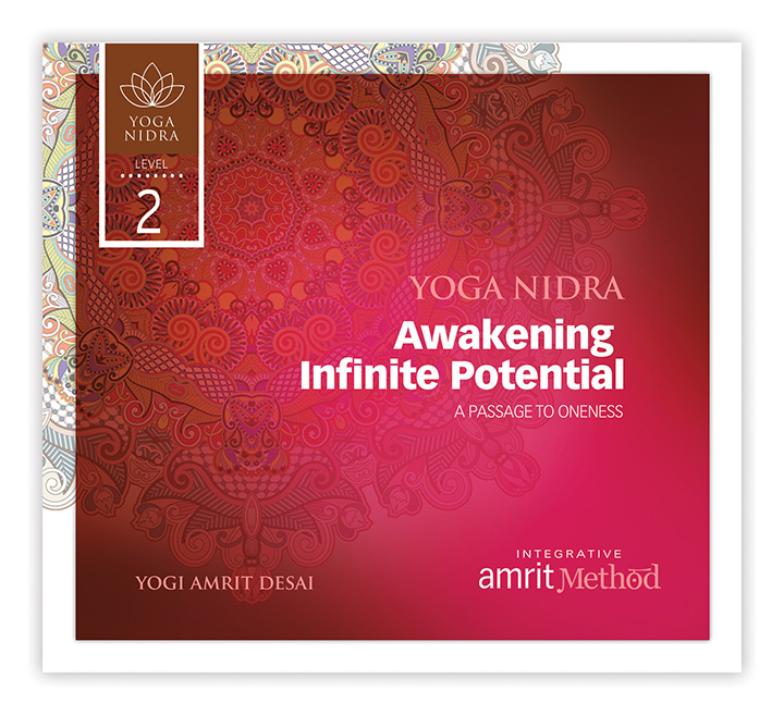 Yoga Nidra – Awakening Infinite Potential: A Passage to Oneness with Yogi Amrit Desai