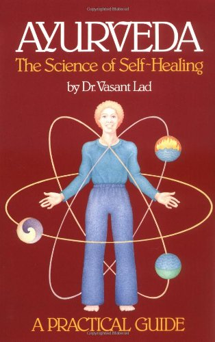 Book Cover - Ayurveda: The Science of Self-Healing: A Practical Guide by Vasant Lad