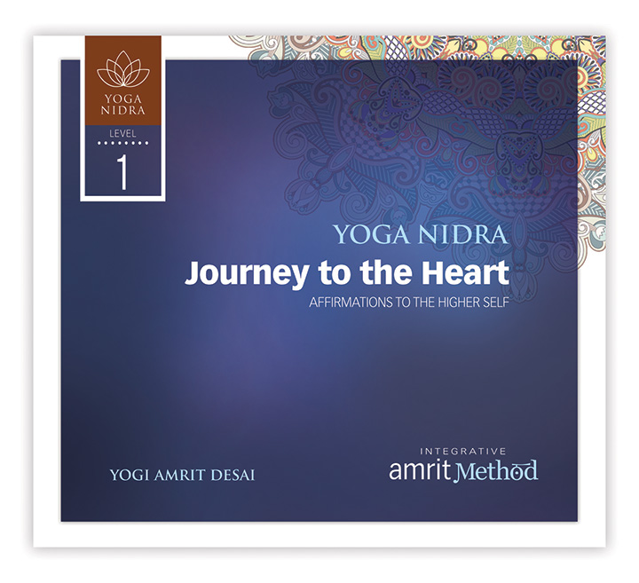 Yoga Nidra – Journey to the Heart: Affirmations to the Higher Self with Yogi Amrit Desai
