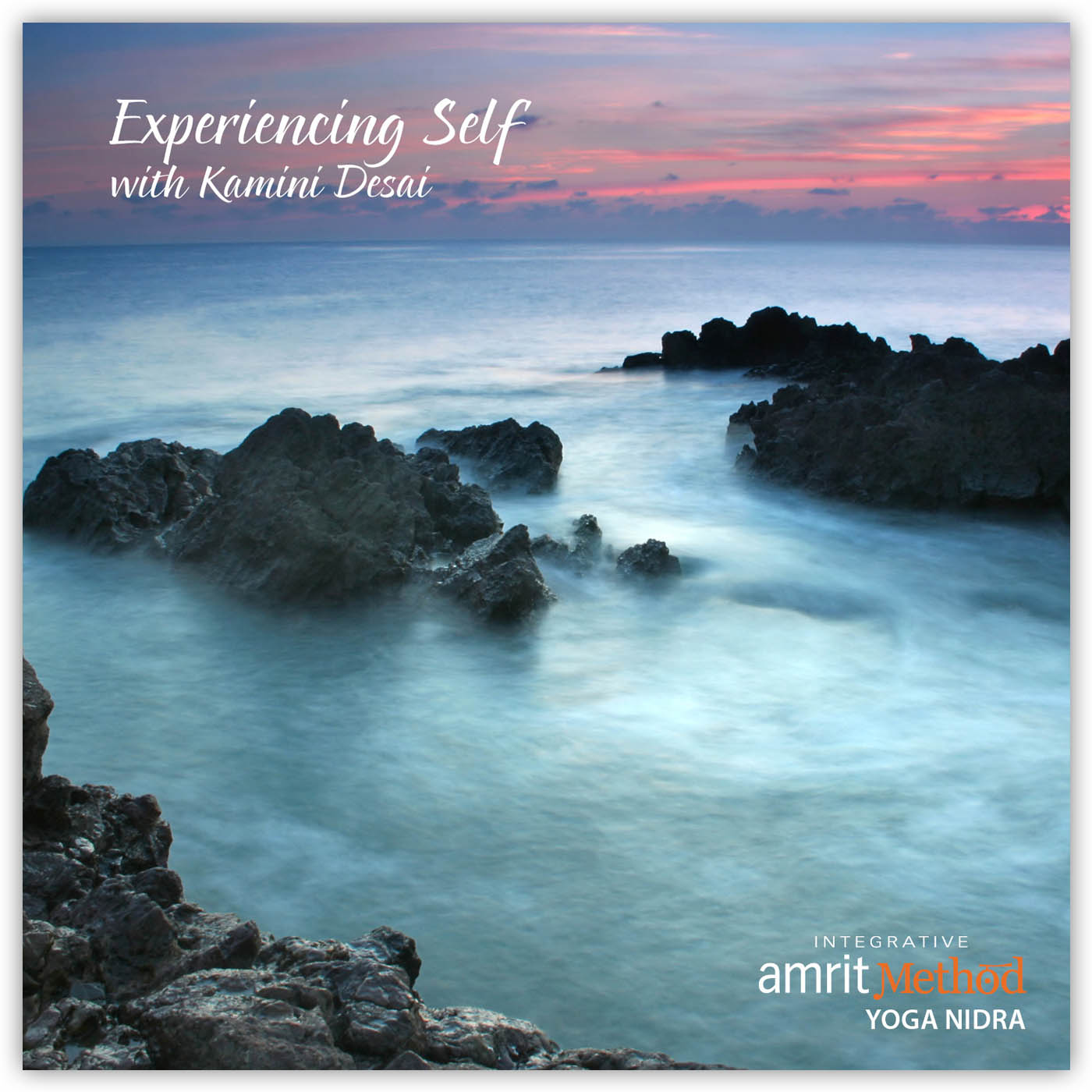 Yoga Nidra – Experiencing Self with Kamini Desai PhD