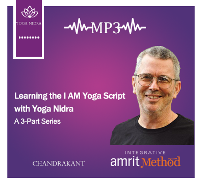 Learning the I AM Yoga Script with Yoga Nidra - Chandrakant