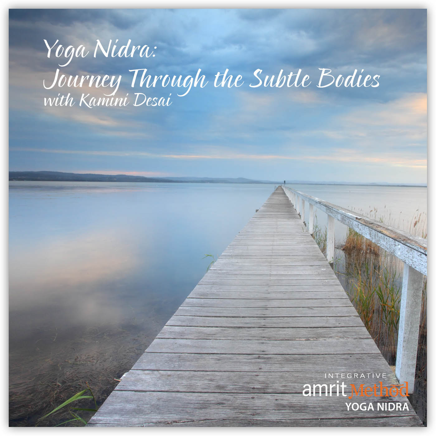Yoga Nidra – Journey through the Subtle Bodies (Koshas) with Kamini Desai PhD